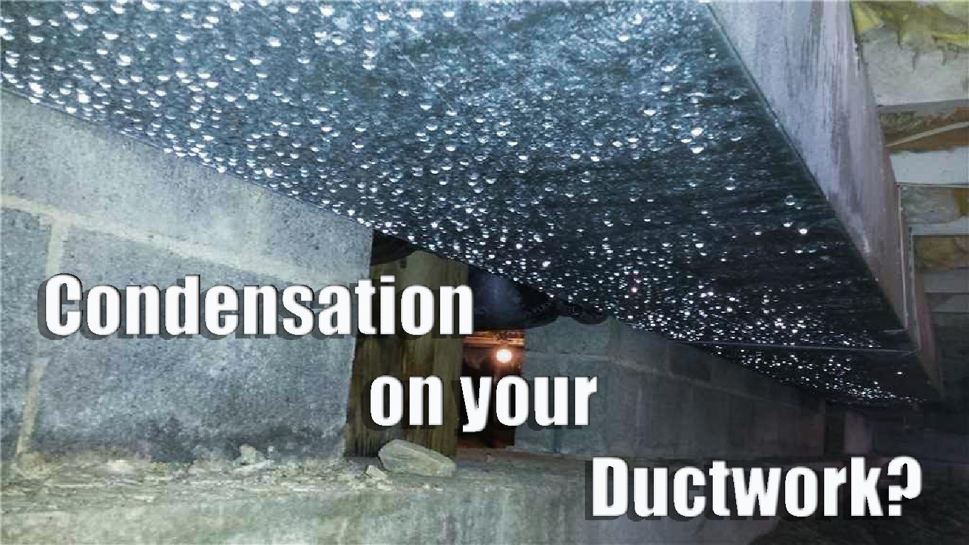 Is There Condensation on Your Ductwork?