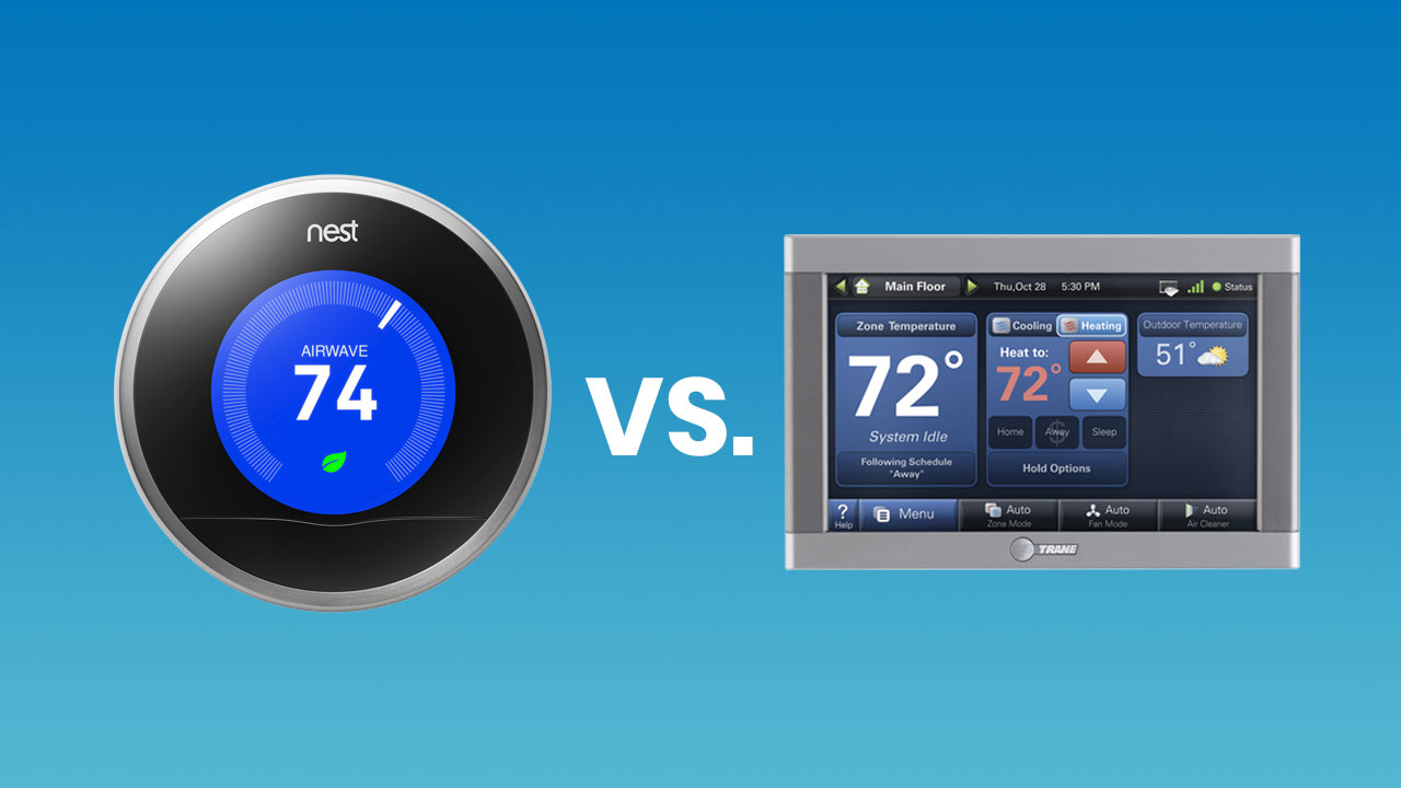 Nest Learning Thermostat vs  Trane ComfortLink II - Delcor Inc